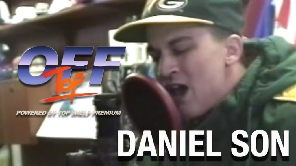 "BARS: Daniel Son - ""Off Top"" Freestyle (Top Shelf Premium)"