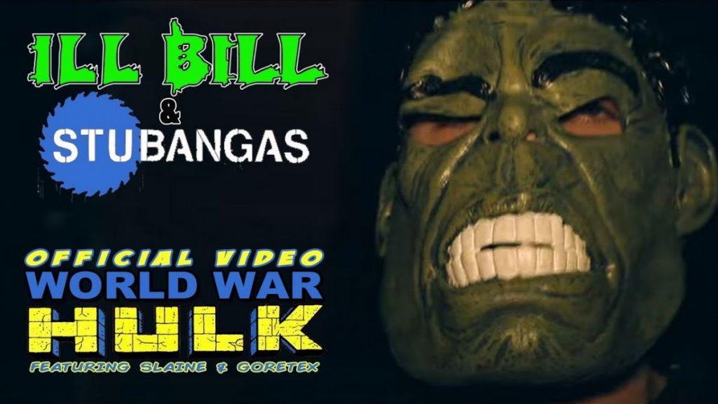 MUSIC: ILL BILL & STU BANGAS - WORLD WAR HULK ft. GORETEX & SLAINE (Official Music Video)
