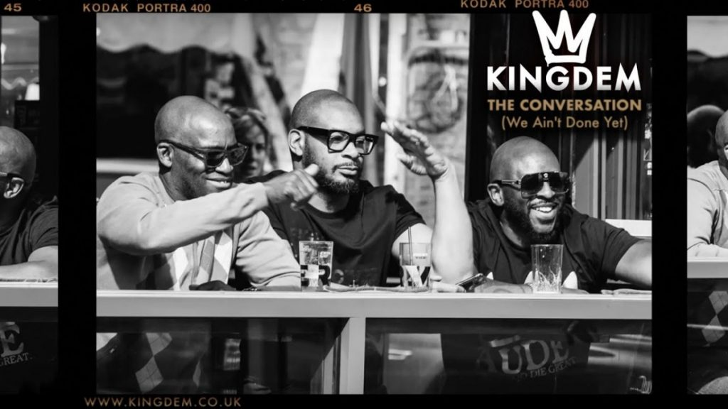 MUSIC: KINGDEM - The Conversation (We Ain't Done Yet)
