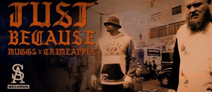 MUSIC: DJ MUGGS x CRIMEAPPLE - Just Because