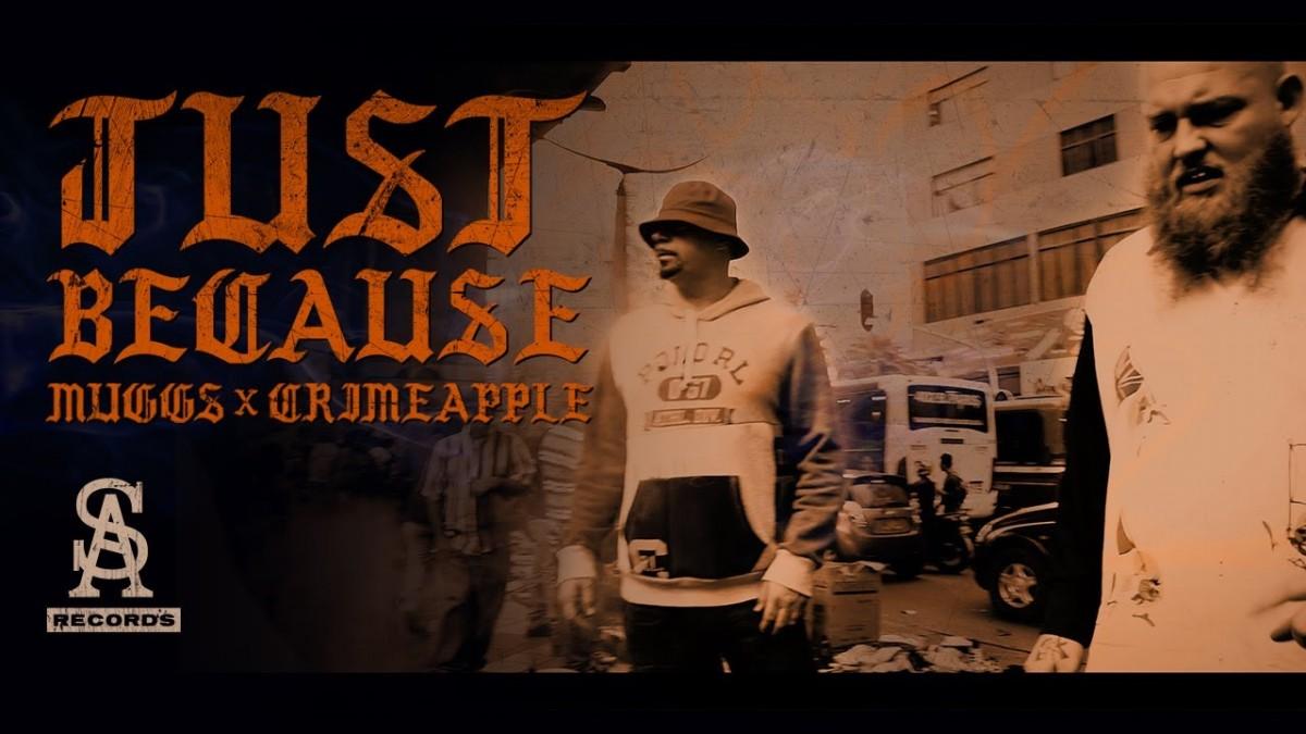 MUSIC: DJ MUGGS x CRIMEAPPLE – Just Because