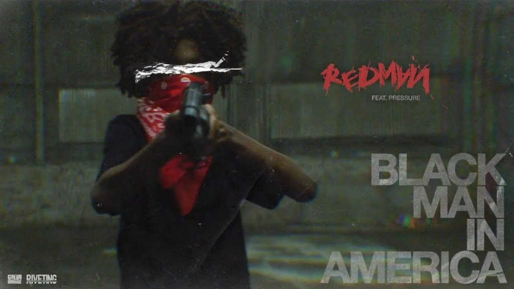 MUSIC: Redman - Black Man In America ft. Pressure (Official Music Video)