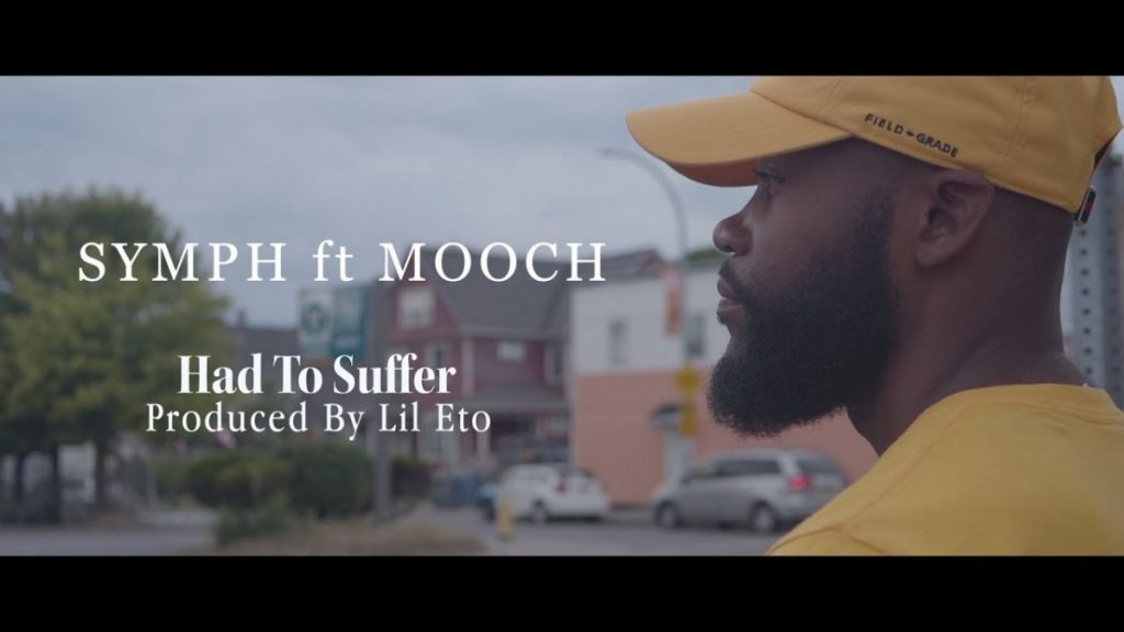 "MUSIC: Symph ft. Mooch ""Had to suffer"""