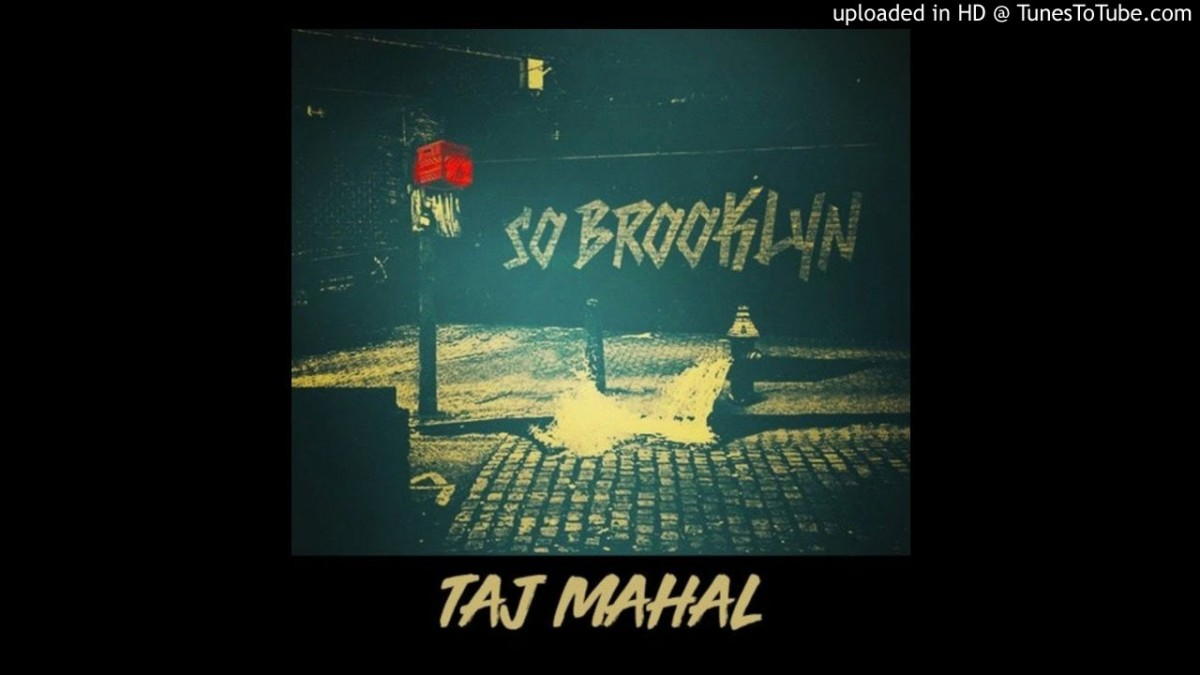 BARS: TAJ MAHAL – SO BROOKLYN (FREESTYLE)