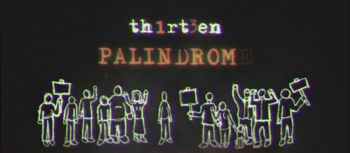 MUSIC: Th1rt3en - Palindrome