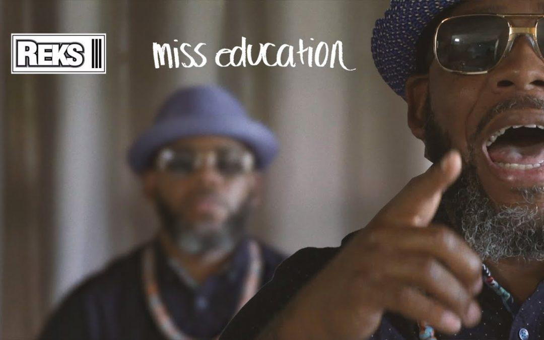 MUSIC: REKS –  MISS EDUCATION (OFFICIAL VIDEO)