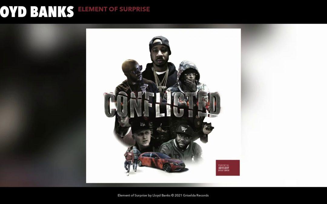 MUSIC: Lloyd Banks – Element of Surprise (Audio)